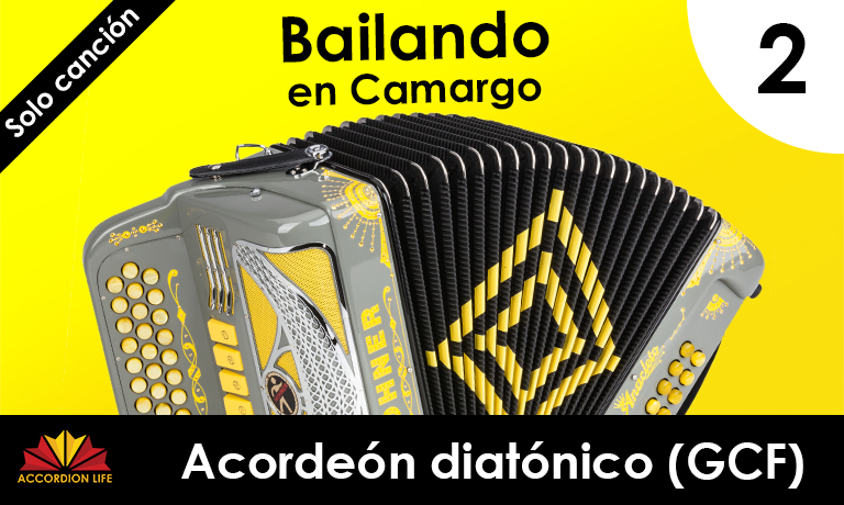 How to Play Bailando en Camargo on the Hohner Diatonic Accordion