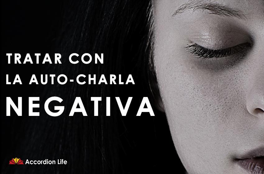 Tratar con la auto-charla negativa - Accordion Life