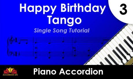 How to Play Happy Birthday Tango on the Piano Accordion