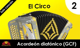 How to Play El Circo on the Hohner Diatonic Accordion