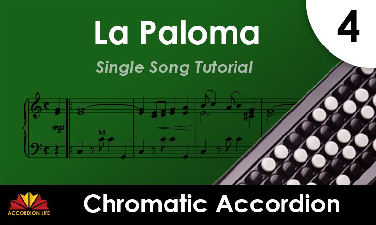 How to play La Paloma on Chromatic Accordion