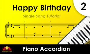 How to Play Happy Birthday on the Piano Accordion